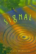 Signal by Cynthia DeFalice